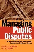 Cover-Bild zu Carpenter, Susan L.: Managing Public Disputes