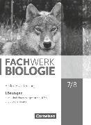 Cover-Bild zu Hampl, Udo: Fachwerk Biologie, Berlin/Brandenburg, 7./8. Schuljahr, Lösungen zum Schülerbuch