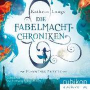 Cover-Bild zu Lange, Kathrin: Die Fabelmacht-Chroniken
