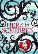 Cover-Bild zu Lange, Kathrin: Herz aus Glas 02. Herz in Scherben