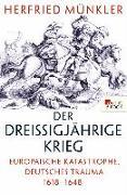 Cover-Bild zu Münkler, Herfried: Der Dreißigjährige Krieg (eBook)
