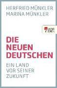 Cover-Bild zu Münkler, Herfried: Die neuen Deutschen (eBook)