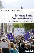 Cover-Bild zu Münkler, Herfried (Beitr.): Europas Ende, Europas Anfang (eBook)