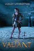Cover-Bild zu Livingston, Lesley: The Valiant