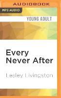 Cover-Bild zu Livingston, Lesley: Every Never After