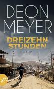 Cover-Bild zu Meyer, Deon: Dreizehn Stunden