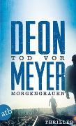 Cover-Bild zu Meyer, Deon: Tod vor Morgengrauen
