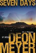 Cover-Bild zu Meyer, Deon: Seven Days: A Benny Griessel Novel