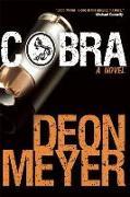 Cover-Bild zu Meyer, Deon: Cobra: A Benny Griessel Novel