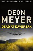 Cover-Bild zu Meyer, Deon: Dead at Daybreak
