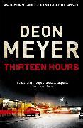 Cover-Bild zu Meyer, Deon: Thirteen Hours