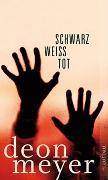 Cover-Bild zu Meyer, Deon: Schwarz. Weiß. Tot