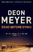 Cover-Bild zu Meyer, Deon: Dead Before Dying