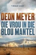 Cover-Bild zu Meyer, Deon: Die Vrou in Die Blou Mantel