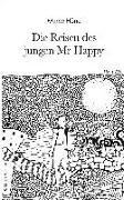 Cover-Bild zu Höne, Marco: Die Reisen des jungen Mr Happy
