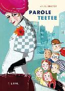 Cover-Bild zu Herden, Antje: Parole Teetee (eBook)