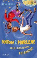 Cover-Bild zu Herden, Antje: Anton und Marlene und die tatsächlichen Tatsachen (eBook)