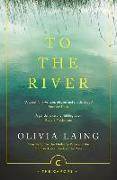 Cover-Bild zu Laing, Olivia: To The River