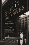 Cover-Bild zu Wojnarowicz, David: Close to the Knives