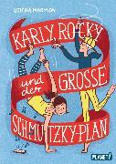 Cover-Bild zu Marmon, Uticha: Karly, Rocky und der große Schmutzky-Plan (eBook)