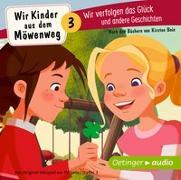 Cover-Bild zu Boie, Kirsten: Wir Kinder aus dem Möwenweg 3. Wir verfolgen das Glück und andere Geschichten