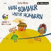 Cover-Bild zu Mata, Julie: Mein Sommer unter Hühnern (Audio Download)