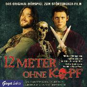 Cover-Bild zu Pacht, Matthias: 12 Meter ohne Kopf (Audio Download)