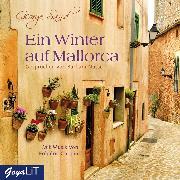 Cover-Bild zu Sand, George: Ein Winter auf Mallorca (Audio Download)