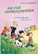 Cover-Bild zu Marmon, Uticha: Die vier Sommersprossen - Ein Stadtradieschen zieht aufs Land (eBook)