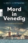 Cover-Bild zu Hoffmann, Ulrich: Mord in Venedig (eBook)