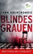 Cover-Bild zu Abercrombie, Lynn: Blindes Grauen (eBook)