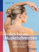 Cover-Bild zu Endlich frei von Muskelschmerzen (eBook) von Ploss, Oliver