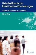 Cover-Bild zu Naturheilkunde bei funktionellen Erkrankungen (eBook) von Ploss, Oliver