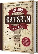 Cover-Bild zu Moore, Dan: In 200 Rätseln um die Welt. Das Rätselbuch für Entdecker und Abenteurer im Stil von Jules Verne