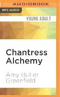 Cover-Bild zu Greenfield, Amy Butler: Chantress Alchemy