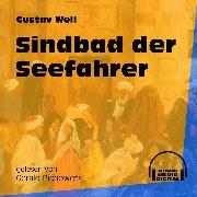 Cover-Bild zu Weil, Gustav: Sindbad der Seefahrer (Ungekürzt) (Audio Download)