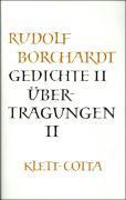 Cover-Bild zu Borchardt, Rudolf: Gesammelte Werke in Einzelbänden / Gedichte II /Übertragungen II