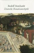 Cover-Bild zu Borchardt, Rudolf: Deutsche Renaissancelyrik