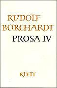 Cover-Bild zu Borchardt, Rudolf: Gesammelte Werke. Prosa 4
