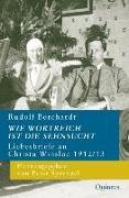 Cover-Bild zu Borchardt, Rudolf: Wie wortreich ist die Sehnsucht
