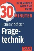 Cover-Bild zu Scherer, Hermann: 30 Minuten Fragetechnik (eBook)