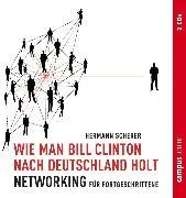 Cover-Bild zu Scherer, Hermann: Wie man Bill Clinton nach Deutschland holt (Audio Download)