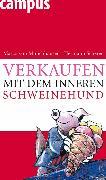 Cover-Bild zu Münchhausen, Marco von: Verkaufen mit dem inneren Schweinehund (eBook)