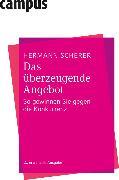 Cover-Bild zu Scherer, Hermann: Das überzeugende Angebot (eBook)