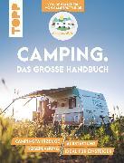 Cover-Bild zu Flores, Nele Landero: Camping. Das große Handbuch. Von den Machern von CamperStyle.de (eBook)