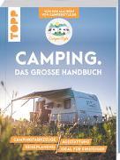 Cover-Bild zu Landero Flores, Nele: Camping. Das große Handbuch. Von den Machern von CamperStyle.de