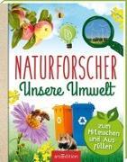 Cover-Bild zu Hensler, Carolin: Naturforscher Unsere Umwelt
