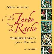 Cover-Bild zu Die Farbe der Rache, Kapitel 8 - Tintenwelt (Audio Download) von Funke, Cornelia