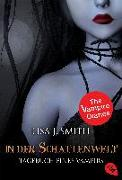 Cover-Bild zu Smith, Lisa J.: Tagebuch eines Vampirs - In der Schattenwelt