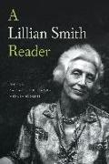 Cover-Bild zu Smith, Lillian: A Lillian Smith Reader (eBook)